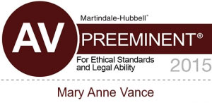 LexisNexis Martindale-Hubbell AV-Rated Preeminent for Ethical Standards and Legal Ability 2015, Mary Anne Vance